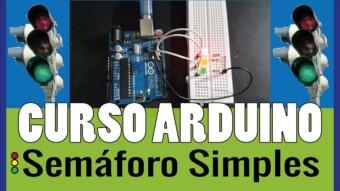 ARDUÍNO #17: Semáforo Simples no Arduíno