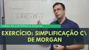 Eletrônica Digital #66: Exercício de Simplificação com De Morgan