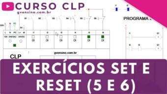 CLP #44 – EXERCÍCIOS EM LADDER COM SET E RESET (5 e 6)