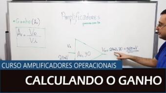 Amplificador Operacional #03 – Calculando o Ganho de Amplificador
