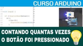 ARDUÍNO #38: CONTANDO QUANTAS VEZES BOTÃO FOI PRESSIONADO