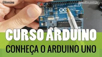 ARDUÍNO #5: Conheça o Arduíno UNO