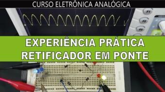 Experiência Prática: Retificador em Ponte