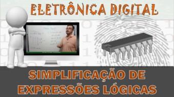 Eletrônica Digital #55: Simplificação por Algebra de Boole 01