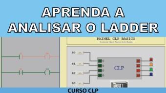 CLP #27 – APRENDA A ANALISAR O LADDER (PARTE 1)