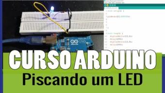 ARDUÍNO #14: Piscando um LED no Arduíno
