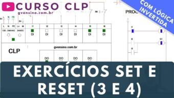 CLP #43 – EXERCÍCIOS EM LADDER COM SET E RESET (3 e 4)