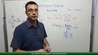 #46 Fórmula Alternativa para Amplificador com Histerese Inversor
