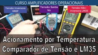 #33 Acionamento por Temperatura com Comparador de Tensão e LM35