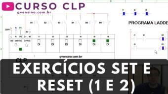 CLP #42 – EXERCÍCIOS EM LADDER COM SET E RESET (1 e 2)