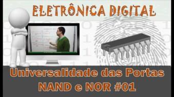 Eletrônica Digital #62: Universalidade das Portas NAND e NOR Parte 1