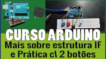 ARDUÍNO #24: Considerações sobre IF e prática com 2 botões, LED e Buzzer