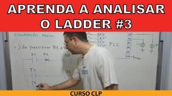 CLP #29 – APRENDA A ANALISAR O LADDER (PARTE 3)