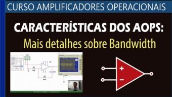 #19 Características dos AOPs: Mais detalhes sobre o Bandwidth (BW)