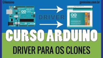 ARDUÍNO #8: Instalando o Driver do Arduíno Clone