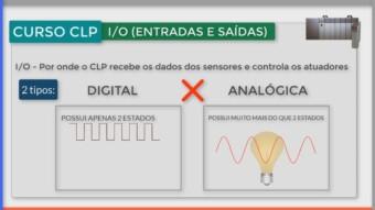 CLP #7 – I/O Digital x Analógico: qual a diferença?