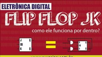 Eletrônica Digital II: #14 Como o Latch / Flip Flop JK funciona por dentro