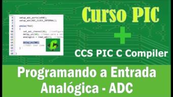 Microcontroladores PIC – Entrada Analógica / ADC no CCS PIC C