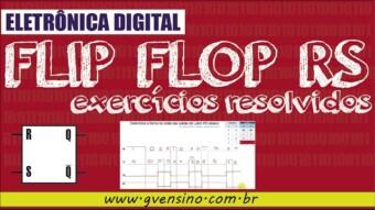 Eletrônica Digital II: #07 Exercício – Forma de Onda da saída do Latch / Flip Flop RS