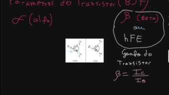 Transistor #07 – Parâmetros do Transistor BJT