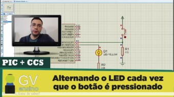 PIC #23: [CCS]  Alternando o LED cada vez que o botão é pressionado