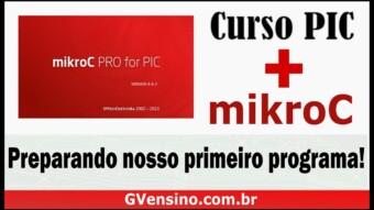 PIC #5: [mikroC] Configurando PIC16F88 no MikroC